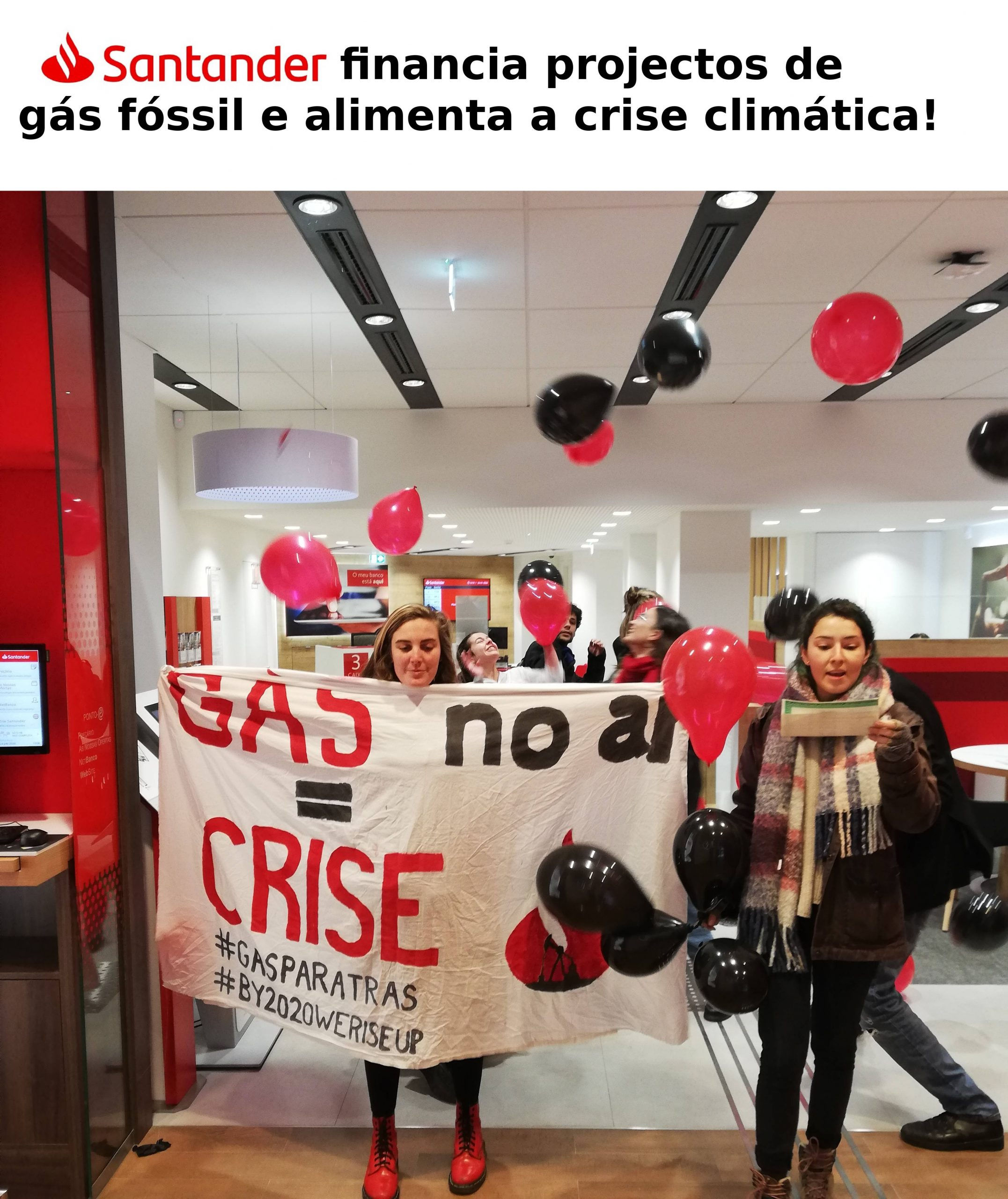 """ACÇÃO: Gás """"natural"""" devolvido sob a forma de balões ao Santander, banco que financia a crise climática"""