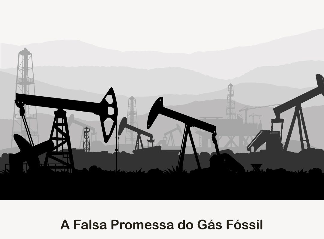 A Falsa Promessa do Gás Fóssil – Slides