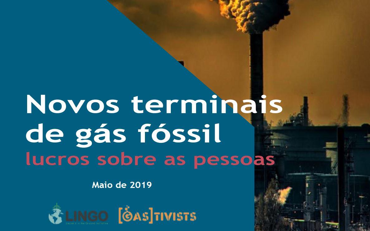 Novos terminais de gás fóssil: lucros sobre as pessoas