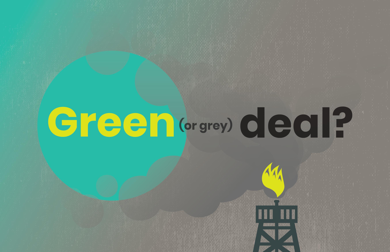 Green Deal Europeu: Um acordo cinzento?